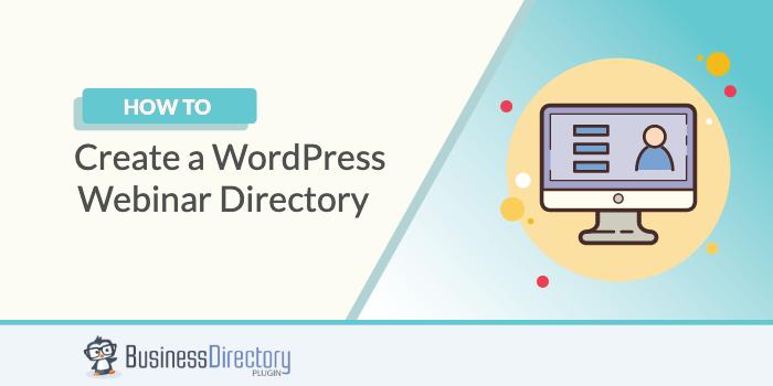 How to Create a Webinar Directory