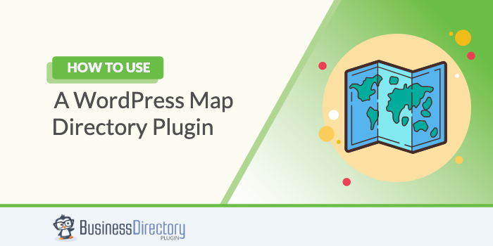 How to Use a WordPress Map Directory Plugin