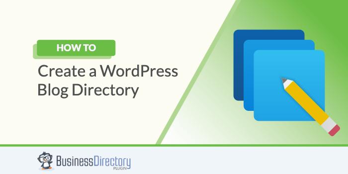 How to Create a WordPress Blog Directory