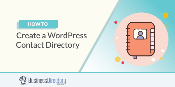 How to Create a WordPress Contact Directory