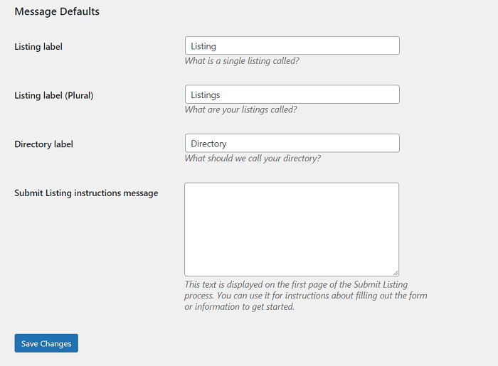 The settings screen to edit the default listing messages for your WordPress custom directory.