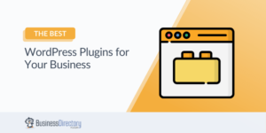 The Best WordPress Plugins for Your Business