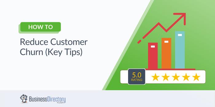 How to Reduce Customer Churn